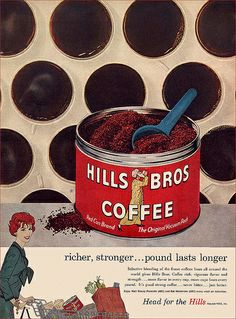 Hills Bros Coffee Ad - 1958  look how the wife is happy.  what a simple ad.  what a simple way to live.  sighhhhh.  i want to give this to you :)