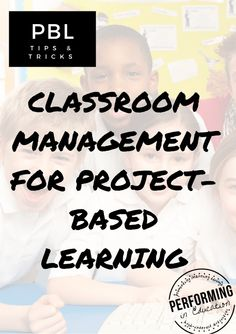 Classroom Management during Project-based Learning