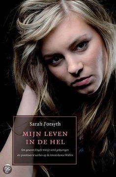 Sarah Forsyth - Mijn leven in de hel - Kobo