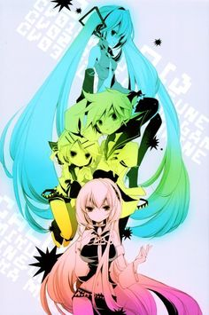Hatsune Miku, Kagamine Rin, Kagamine Len, and Megurine Luka. I love them! And all other Vocaloids.