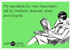 Geek standards in men. Should add time lords.