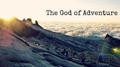 Heart Stirrings: The God of Adventure