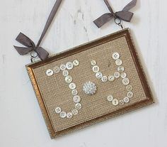 Buttons and Burlap Joy in Vintage Rusty Hanging Frame