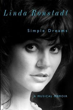 "Read ""Simple Dreams A Musical Memoir"" by Linda Ronstadt available from Rakuten Kobo. In this memoir, iconic singer Linda Ronstadt weaves together a captivating story of her origins in Tucson, Arizona, and . Linda Ronstadt, Pdf Book, Gif Lindos, The Eagles, Eagles Band, Back Up, Dream Book, Folk Music, The Fresh"