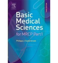 Basic Medical Sciences for MRCP Part 1 (MRCP Study Guides)  By  Philippa J. Easterbrook