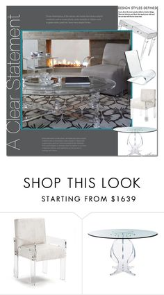 """A Clear Statement"" by arethaman ❤ liked on Polyvore featuring interior, interiors, interior design, home, home decor, interior decorating, homedecor, homestyle and acrylicfurniture"