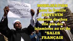 """La famille LESTEVEN chassée de chez elle par des islamistes au cri de """"SALES FRANÇAIS"""" - YouTube"""