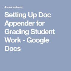 Setting Up Doc Appender for Grading Student Work - Google Docs