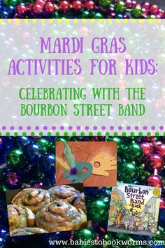 "Celebrate Mardi Gras with Ed Shankman's ""The Bourbon Street Band is Back"" and Mardi Gras activities for kids!"