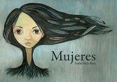 """Mujeres"" (Editorial Ilustropos) #MujeresDeLaHistoria Spanish Teaching Resources, Teaching Tools, Princesa Hipster, Kool Kids, Child Smile, Outdoor School, Reading Activities, Kids Education, Kids And Parenting"