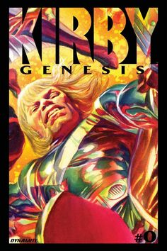 Kirby: Genesis #0 •Alex Ross