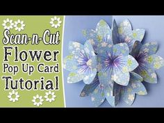 Brother ScanNCut Tutorial: Pop-Up Blooming Flower Card Tutorial in ScanNCut Canvas - YouTube
