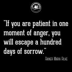 Ravageurs are patient. | Rainer Maria Rilke