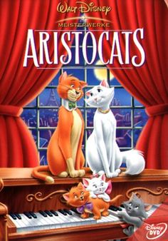 AristoCats- one of my other favorite childhood movies!