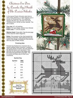 Christmas Eve Deer - Cross Stitch The Prairie Schooler Cross Stitch Christmas Ornaments, Xmas Cross Stitch, Cross Stitch Love, Cross Stitch Needles, Cross Stitch Animals, Counted Cross Stitch Patterns, Cross Stitch Charts, Cross Stitch Designs, Cross Stitching