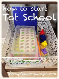 the naptown organizer: How We Tot School / How to Start Tot Schooling