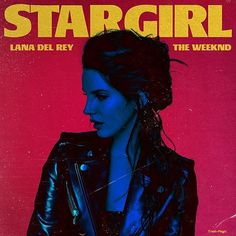 Stargirl Interlude by The Weeknd ft Lana Del Rey