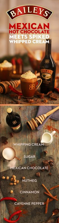 Did somebody say spicy? Share this delicious Mexican Hot Chocolate with friends & family - especially abuelita! #DontMindIfIBaileys Baileys Whipped Cream Recipe (serves 4): Beat 1 cup heavy whipping cream in a standard mixing bowl on medium high setting. Once settled, slowly add 2 tbsp. Fine grain sugar and 2 tbsp Baileys. Beat on high for 1 ½ minutes on medium high setting. Use this delicious topping immediately or refrigerate as needed.
