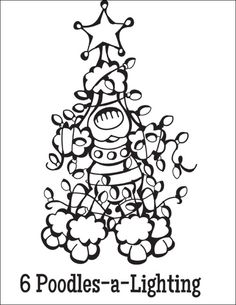 Free Coloring Page Download … 6 Poodles-a-Lighting from the Twelve Dogs of Christmas
