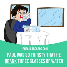 "This is our next card with an example!  Our #irregularverb of the day is ""Drink"", which means ""to take liquid into your body through your mouth"". #english #irregularverbs"