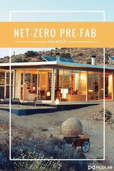 Net-Zero Pre-Fab Homes that blend affordability, consumer appeal and design excellence.