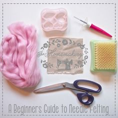 A beginners guide to needle felting - The Homemakery