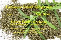 Tarragon French (All Natural) dried, Order now, FREE shipping At Home Farm Herbery our variety of French Tarragon is much more stronger and flavorful than its more common Russian variety. Often referred to Estragon or French Tarragon our variety of French Tarragon has a bittersweet, powerful and fresh taste and aroma making it a wonderful additive in vinegar flavoring, sauces, eggs, dressings, mustards, fish, meat and stews.  It also is a great substitute for Tarragon Pepper Blend, Bouquet…