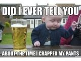 I can't get enough of Drunk Baby -- #5 made me laugh so hard!