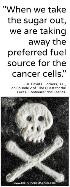"""Sugar isn't called """"The White Death"""" for nothing. It is toxic to all of us but especially for those with cancer. // Find more life-saving information on our website. Just click on the image to get redirected // The Truth About Cancer"""