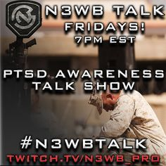 From @n3wbtv via Instagram/Twitter - Every Friday at 7 PM est. we have our talk with fellow gaming veterans that suffer from PTSD. Tune in and get the healing you deserve. TWITCH.TV/N3WB_PRO #PTSD. #gaming #veterans #usmc #navy #army #airforce #coastguard #military #depression #love #healing #twitch #twitchtv
