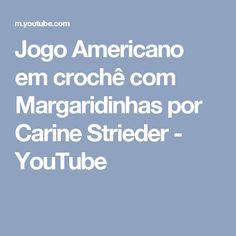 Jogo Americano em crochê com Margaridinhas por Carine Strieder - YouTube