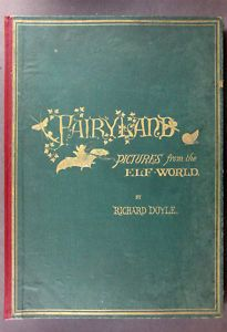 Richard Doyle: IN FAIRYLAND. 1870<3