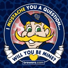 #Brewers #Valentine #ValentinesDay #BernieBrewer