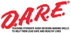 D.A.R.E. (Drug Abuse Resistance Education) is a collaborative program in which local law enforcement and local schools join together to educate students about the personal and social consequences of substance abuse and violence.