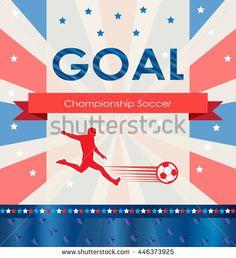 Goal. Goal background. EURO 2016 Abstract soccer goal illustration. Championship soccer player. Football goal icon. Goal soccer card. Goal logo. UEFA 2016. Football vector. For Art, Print, Web design.