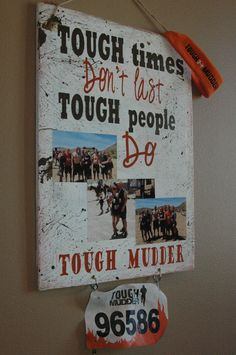 Tough Mudder sign TOUGH times dont' last TOUGH by AllMyGoodness on Etsy