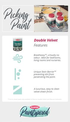 Selecting Your Paint: Aisha used Plascon Double Velvet to paint Kai's room. Here are three main product features.