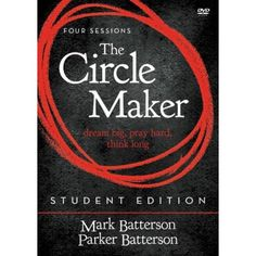 The Circle Maker, Student Edition: Dream Big. Think Long. - eBook by Mark Batterson Modern Day Miracles, Youth Bible Study, Prayer Circle, Christian Apologetics, Rainbow Resource, Great Fear, Power Of Prayer, Reading Levels, Video Maker