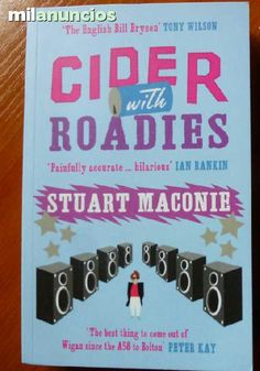 MIL ANUNCIOS.COM - Cider with roadies, Stuart Maconie punk