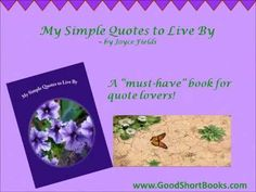 """""""My Simple Quotes to Live By"""" is a great book for quote lovers!!"""