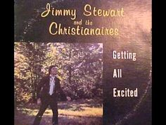 "Jimmy Stewart & The Christianaires - ""Get All Excited"""