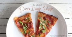 The BEST Pizza Dough Recipe! - I've done it. I've officially created the BEST Pizza Dough Recipe. I mean, I'm not trying to brag here, but.... well yes I am. And why shouldn't I? I deserve