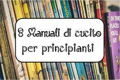 8 Manuali di cucito per principianti su www.filarteli.it