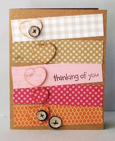Cute and simple way to use up those scrap pieces of paper.   Thinking of you card idea @ DIY Home Ideas
