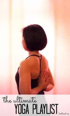 Ultimate Yoga Playlist - Get your zen on with this 90 minute vinyasa yoga playlist.