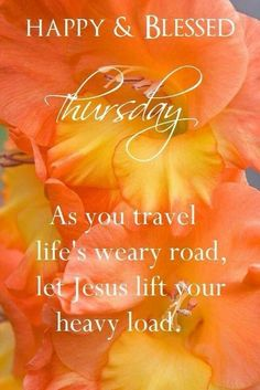 Happy And Blessed Thursday good morning thursday thursday quotes good morning… Thursday Morning Quotes, Happy Thursday Quotes, Morning Prayer Quotes, Good Morning Thursday, Thankful Thursday, Sunday Quotes, Morning Wish, Good Morning Quotes, Morning Sayings