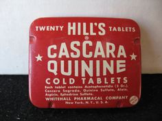 THIS IS A VINTAGE HILLS CASCARA QUININE COLD TABLET TIN. TIN IS STILL FULL…