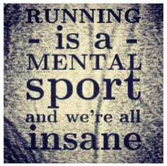 Running is a Mental Sport & We're All Insane! I Love To Run, Why I Run, Just Run, Just Do It, Power Walking, Running Quotes, Running Motivation, Marathon Motivation, Sport Quotes