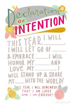 Make a declaration of intention.