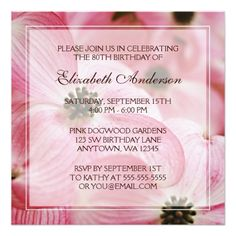 """Pink Dogwood Flowers 80th Birthday Party 5.25"""" Square Invitation Card A lovely 80th birthday party invitation featuring a photo of pink dogwood flowers. Easily customize with your party details! #80th #birthday #party #80th #birthday #eighty #eightieth #birthday #party #floral #flowers #pink #dogwood..."""